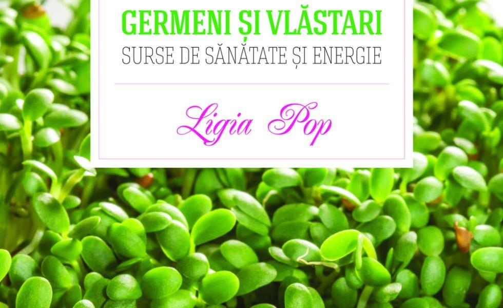 Germeni și vlăstari: surse de sănătate și energie