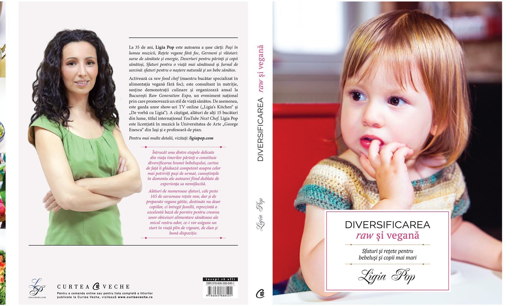 Diversificarea raw și vegană: sfaturi și rețete pentru bebeluși și copii mai mari, coperta integrală, ediția I