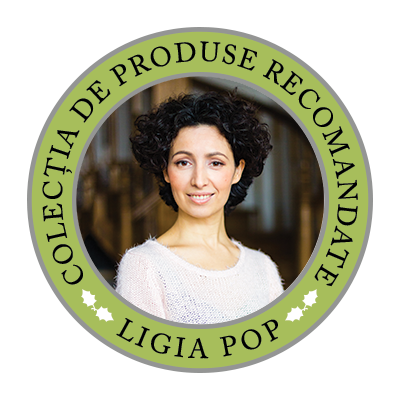 Colecția de Produse Recomandate de Ligia Pop